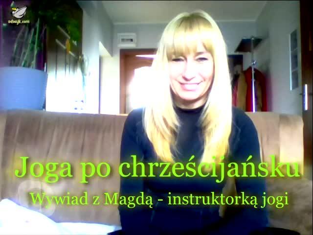 Joga po chrześcijańsku - wywiad z instruktorką jogi